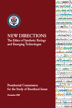 NEW DIRECTIONS: The Ethics of Synthetic Biology and Emerging Tec